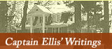 Captain Ellis' Writings